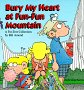 Bury My Heart at Fun-Fun Mountain